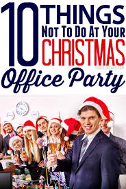 10 things not to do at your christmas office party frugal mom eh 10 things not to do at your christmas office party