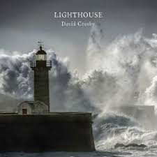 <b>Lighthouse</b> (<b>David Crosby</b> album) - Wikipedia