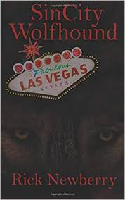 Sin City Wolfhound (9781509203604): Rick Newberry ... - Amazon.com