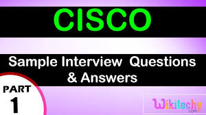 cisco top most interview questions and answers for freshers cisco top most interview questions and answers for freshers experienced online videos lectures