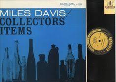 "<b>Miles Davis</b> ""<b>Collectors</b> Item"" Prestige Records 7334 JAZZ Vinyl LP ..."