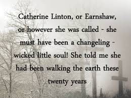lockwood describes catherine as wicked wuthering quotes a digital retelling of wuthering heights catherine linton or earnshaw or however she was called she must have been