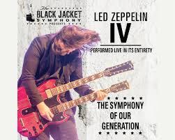 The Black Jacket Symphony Presents <b>Led Zeppelin</b> IV - The Villages ...