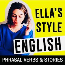 Learn English with Phrasal Verbs - Ella's Style English