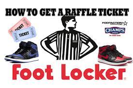 how to get a footlocker sneaker raffle ticket how to get a footlocker sneaker raffle ticket