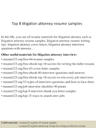 top8litigationattorneyresumesamples 150723084908 lva1 app6892 thumbnail 4 jpg cb 1437641401