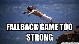 Fall Back Game Strong Quotes. QuotesGram via Relatably.com