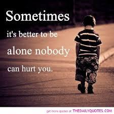 25 Sad Alone Quotes | rapidlikes.com via Relatably.com