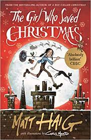 The <b>Girl</b> Who Saved <b>Christmas</b>: Amazon.co.uk: Haig, Matt, Mould ...