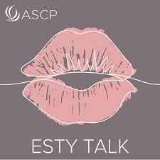 ASCP Esty Talk