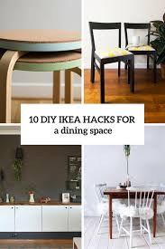 Ikea Dining Room 10 Adorable Diy Ikea Hacks For A Dining Room Or Zone Shelterness