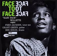 <b>Baby Face Willette</b> Face To Face (Blue Note 1961) | FLOPHOUSE