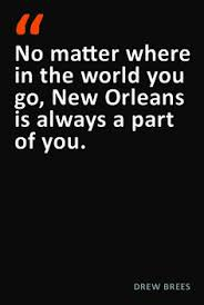 NEW ORLEANS: Quips and Quotes on Pinterest | New Orleans, Calling ... via Relatably.com