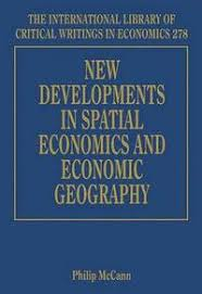 New Developments in Spatial Economics and Economic Geography ...