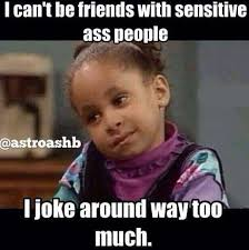 I joke around way too much | Funny Pictures, Quotes, Memes, Jokes via Relatably.com
