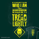 tread lightly!