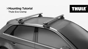 Roof racks - <b>Thule</b> Evo Clamp - YouTube