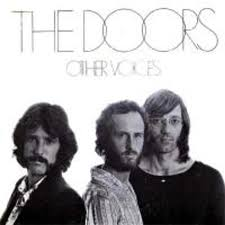 <b>The Doors</b>: <b>Other</b> Voices and Full Circle - PopMatters
