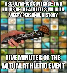 nbc Olympics coverage: two hours of the athlete's maudlin, weepy ... via Relatably.com