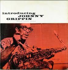 <b>Introducing Johnny Griffin</b> by <b>Johnny Griffin</b> (Album, Hard Bop ...