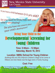 nmsu to offer developmental screening for children ages  this is the flyer advertising the developmental screening for children ages 0 5 years