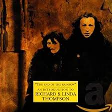<b>Richard Thompson</b> & <b>Linda</b> - The End of the Rainbow: An ...