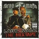 Last 2 Walk: The Mixtape [Circuit City Exclusive] album by Three 6 Mafia