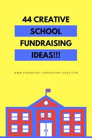 creative school fundraising ideas that you will love