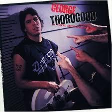 <b>George Thorogood</b> - <b>Born</b> To Be Bad (Vinyl) | Walmart Canada