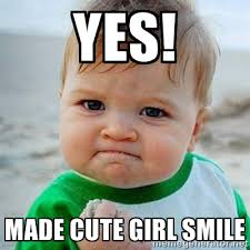 Yes! Made cute girl smile - Victory Baby | Meme Generator via Relatably.com