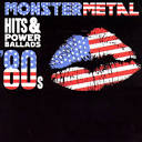 Monster Metal Hits & Power Ballads' 80s