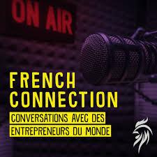 French Connection : conversations avec des entrepreneurs du monde