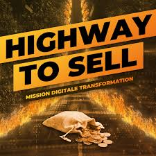 HIGHWAY TO SELL - Mission digitale Transformation