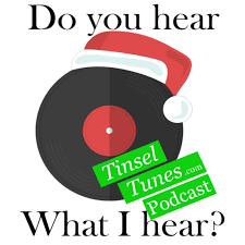 Tinsel Tunes Podcast - A Christmas Music Podcast
