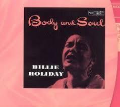 <b>Body</b> & Soul [Verve] - <b>Billie Holiday</b> | Songs, Reviews, Credits ...