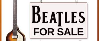 <b>Beatles For Sale</b>- Back By Popular Demand! | Courthouse Center ...