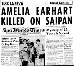 fred noonan amelia earhart the truth at last this headline from the san mateo times of 1 1960 is as true