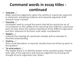 asa level business studies – essay writing mr spicer  ppt download command words in essay titles  continued evaluate make reasoned judgements