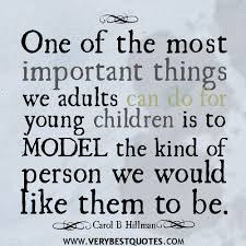 parenting quotes, One of the most important things we adults can ...