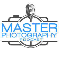 Master Photography Podcast