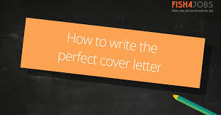 how to write the perfect cover letter fishjobs
