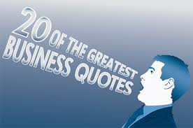20 Quotes From Business Legends That Will Inspire You
