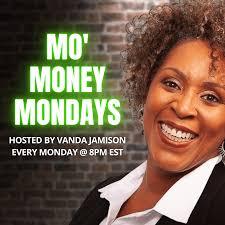 Mo' Money Mondays with Vanda Jamison