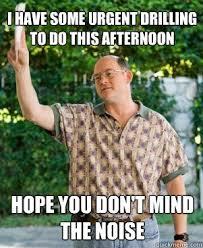 Annoying Neighbour memes | quickmeme via Relatably.com