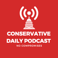 Conservative Daily Podcast
