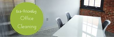eco friendly office cleaning benefits eco friendly