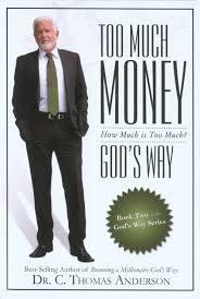 too much money god s way how much is too much c thomas too much money god s way how much is too much c thomas anderson com books