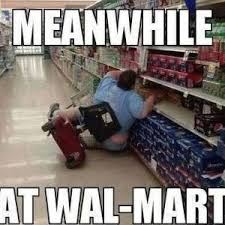 The Funnest Walmart Memes and Jokes of All Time via Relatably.com