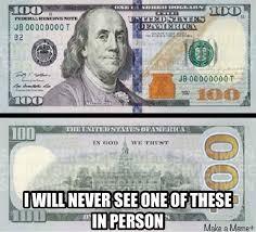 How i feel about the new hundred dollar bill - Meme Guy via Relatably.com