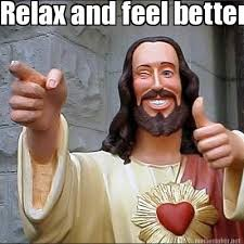 Meme Maker - Relax and feel better soon Meme Maker! via Relatably.com